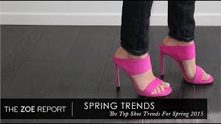 Download The Top Shoe Trends For Spring 2015 | The Zoe Report by Rachel Zoe Video