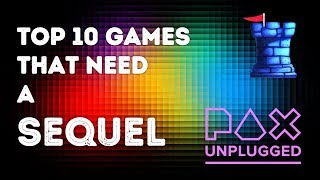 Download Top Ten Games that Need a Sequel (Live at PAX Unplugged) Video
