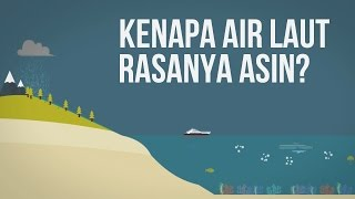 Download Kenapa Air Laut Rasanya Asin? Video