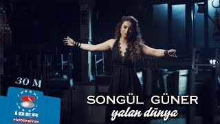 Download Songül Güner - Yalan Dünya [ Official Video © 2015 İber Prodüksiyon ] Video