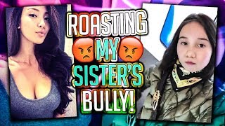 Download ROASTING MY SISTER'S BULLY (PART 2) Video