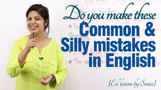 Download Common & Silly mistakes made in spoken English – Free English speaking lessons Video