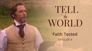 Download Official ″Tell the World″ Episode 4: Faith Tested Video