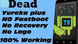 Download How to unbrick Hardbricked Yureka or Yureka plus Video