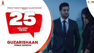 Download New Punjabi Songs 2016 | Guzarishaan | Joban Sandhu | 5 Million New Punjabi Songs 2017 Video