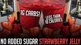 Download Homemade No Sugar Added Strawberry Jam Recipe! | Only 1g Carbs per Serving! Video