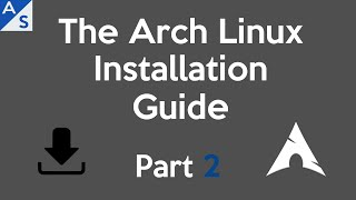 Download The Arch Linux Installation Guide | Part 2 *OUTDATED* Video