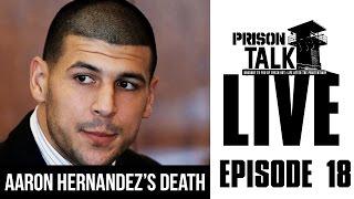 Download Aaron Hernandez's Death, was it Suicide or Murder? - Prison Talk Live Stream E18 Video