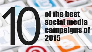 Download 10 of The Best Social Media Campaigns of 2015 Video