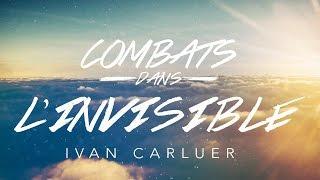 Download Combats dans l'invisible (4) - Ivan Carluer Video