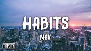 Download NAV - Habits (Lyrics) Video