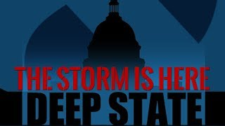 Download The Storm is Here - Deep State Exposed - Documentary 2018 Video