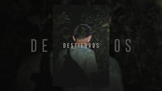 Download Destierros Video