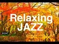 Download Relaxing Jazz Music - Instrumental CAFE MUSIC For Relax,Study,Work - Background Music Video
