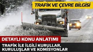 Download Trafik ve Çevre Bilgisi / Trafik İle İlgili Kurullar, Kuruluşlar ve Komisyonlar Video