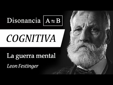DISONANCIA COGNITIVA (Leon Festinger) - Psicología de los PENSAMIENTOS CONTRADICTORIOS
