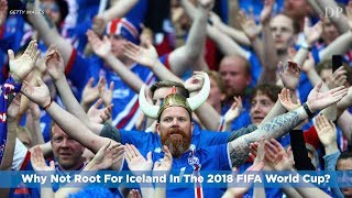 Download Why Not Root For Iceland In The 2018 FIFA World Cup? Video