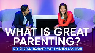 Download What is Great Parenting? Become A Better Parent | Dr. Shefali Tsabary with Vishen Lakhiani Video