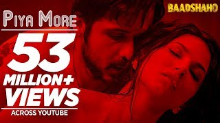 Download Piya More Song | Baadshaho | Emraan Hashmi | Sunny Leone | Mika Singh, Neeti Mohan | Ankit Tiwari Video
