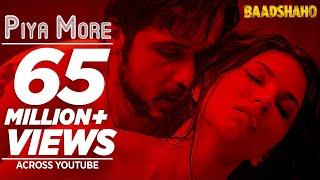 Download Piya More Song | Baadshaho | Emraan Hashmi | Sunny Leone | Mika Singh, Neeti Mohan | Ankit Tiwari| Video
