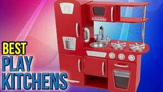 Download 10 Best Play Kitchens 2017 Video