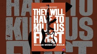 Download They Will Have to Kill Us First: Malian Music in Exile Video