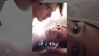 Download If I Stay Video