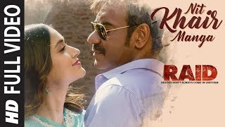 Download Full Video: Nit Khair Manga Song | RAID | Ajay Devgn | Ileana D'Cruz | Raid In Cinemas Now Video