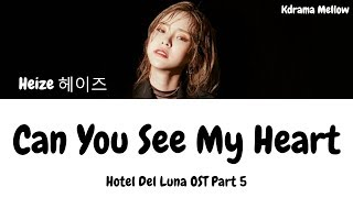 Download Heize (헤이즈) - Can You See My Heart 내 맘을 볼수 있나요 (Hotel Del Luna OST Part 5) Lyrics (Han/Rom/Eng/가사) Video