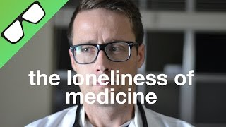 Download The Loneliness of Medicine Video