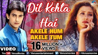 Download Dil Kehta Hai Chal Unse Mil Video Song | Akele Hum Akele Tum | Aamir Khan, Manisha Koirala | Video