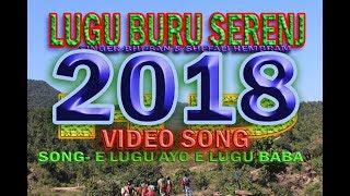 Download LUGU BURU VIDEO SONG 2018 HD VIDEO , E LUGU AYO Video