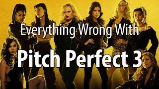 Download Everything Wrong With Pitch Perfect 3 In 15 Minutes Or Less Video