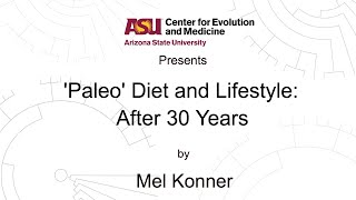 Download 'Paleo' Diet and Lifestyle: After 30 Years | Mel Konner Video