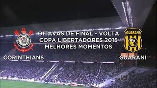 Download Melhores Momentos - Corinthians 0 x 1 Guarani - Libertadores - 13/05/2015 Video