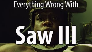 Download Everything Wrong With Saw III In 16 Minutes Or Less Video