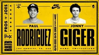 Download Paul Rodriguez Vs Jonny Giger: BATB7 - Round 1 Video