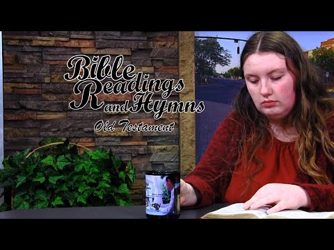Bible Reading and Hymns: Job Chapter 27