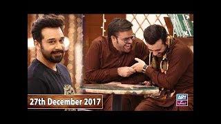 Download Salam Zindagi With Faysal Qureshi - Serah Asghar & Nazia Malik - 27th December 2017 Video