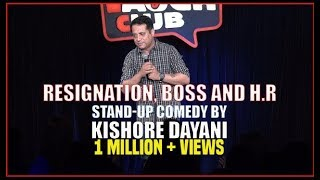 Download Resignation, Boss and HR | Stand-up comedy by Kishore Dayani Video