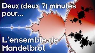 Download Deux (deux ?) minutes pour Mandelbrot Video