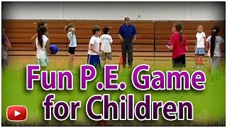 Download Physical Education - Fun Game for Children Video