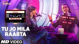 Download Tu Jo Mila Raabta | Shirley Setia Jubin Nautiyal | T-Series Mixtape | Bhushan Kumar Ahmed K Abhijit Video