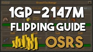 Download [OSRS] Ultimate 1GP - 2147M Flipping Guide - How to Get A Max Cash Stack From Flipping! Video