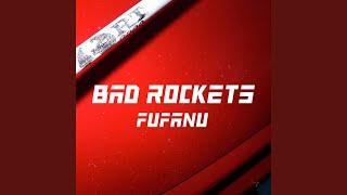 Download Bad Rockets Video