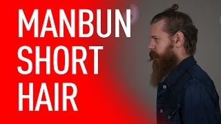 Download Man Bun For Short Hair | Eric Bandholz Video