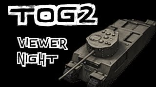 Download World of Tanks    VIEWER TOG NIGHT! Video