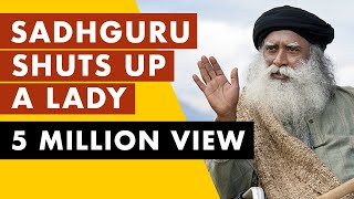 Download Sadhguru shuts up a lady when she try to insult INDIA | Mystics of India Video
