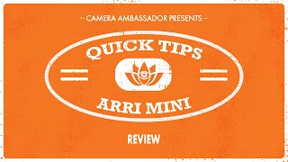 Download Arri Mini Review - Quick TIps by Camera Ambassador Video
