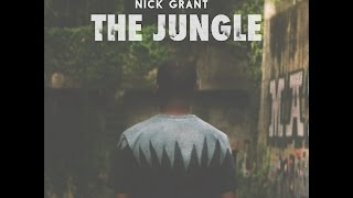 Download Nick Grant - THE JUNGLE Video